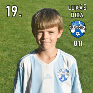 19. Lukáš Dixa U11